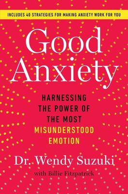 غلاف كتاب القلق الحميد: تسخير قوة العاطفة الأشدّ سوءَ فهمٍ لدى البشر